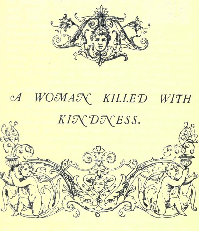 a-woman-killed-with-kindness-by-thomas-heywood
