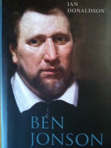 Ben Jonson: 'a staring Leviathan [with] a terrible mouth' (John Aubrey)